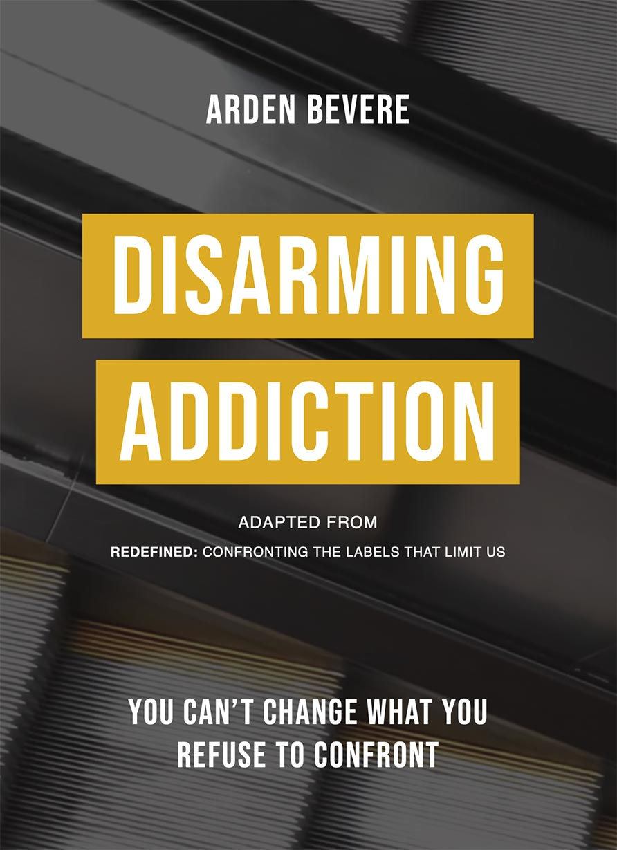 Disarming Addiction by Arden Bevere